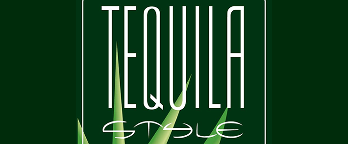 TEQUILA STYLE